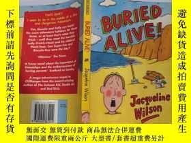 二手書博民逛書店BURIED罕見ALIVe. 活埋、Y200392