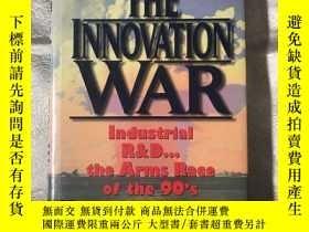 二手書博民逛書店THE罕見INNOVATION WAR(實物圖)Y268707 PRENTICE PRENTICE ISBN: