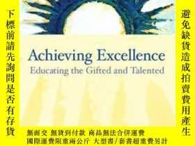 二手書博民逛書店Achieving罕見Excellence: Educating The Gifted And Talented-