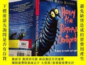 二手書博民逛書店Harry罕見the Poisonous Centipede : 毒蜈蚣哈利Y200392