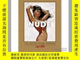 二手書博民逛書店Nude:罕見The Job of Figure Drawing