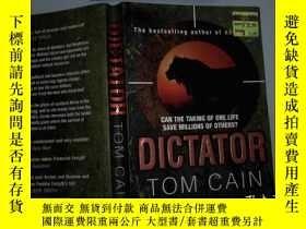 二手書博民逛書店DICTATOR罕見TOM CAINY198833 二十一世紀出版社