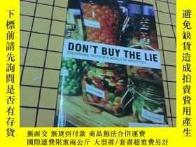 二手書博民逛書店DON T罕見BUY THE LIE(英文原版,九五品)Y209