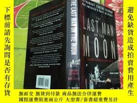 二手書博民逛書店The罕見Last Man on the Moon: Astro