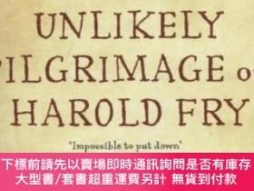 二手書博民逛書店The罕見Unlikely Pilgrimage of Harold Fry一個人的朝聖 英文原版Y45464