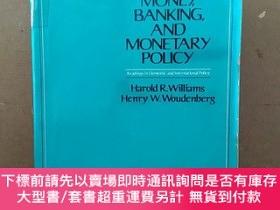 二手書博民逛書店MONEY,BANKING罕見AND MONETARY POLICYY269331 HAROLD R.WILL