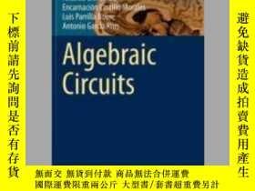 二手書博民逛書店Algebraic罕見CircuitsY405706 Antonio Lloris Ruiz ISBN:97