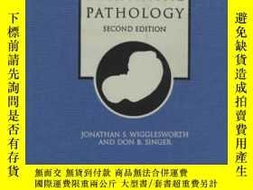 二手書博民逛書店Textbook罕見of Fetal and Perinatal Pathology-胎兒及圍產期病理學教材Y