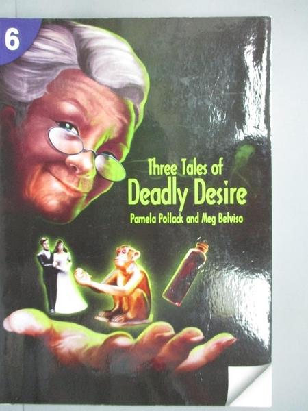 【書寶二手書T6/語言學習_JOX】Three Tales of Deadly Desire: Page Turners