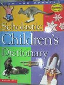 【書寶二手書T1/字典_ZFU】Scholastic Children s Dictionary_Scholastic Inc.