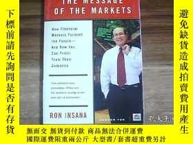 二手書博民逛書店THE罕見MESSAGE OF THE MARKETSY1319
