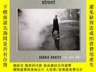 二手書博民逛書店Street:罕見New York City 70s,  80s,  90sY360448 Vivian Gorn
