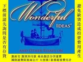 二手書博民逛書店The罕見Having Of Wonderful Ideas And Other Essays On Teachi