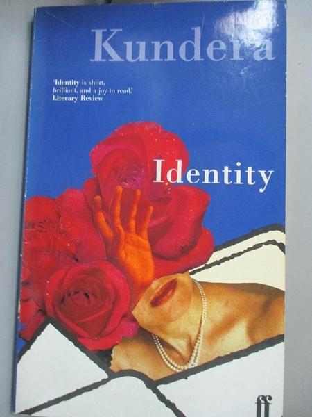 【書寶二手書T3/原文小說_MDS】Identity_Milan Kundera