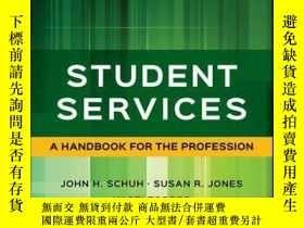 二手書博民逛書店Student罕見Services: A Handbook for the Profession, 6th Edi