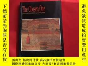 二手書博民逛書店The罕見Chosen one Succession and Adoption in the court of M