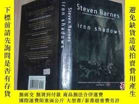 二手書博民逛書店iron罕見shadowsBestselling author