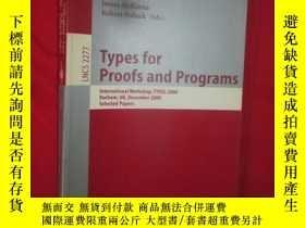 二手書博民逛書店Types罕見for Proofs and Programs: