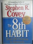 【書寶二手書T1/原文書_ZJE】The 8th Habit_Stephen R. Covey