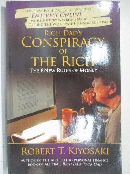 【書寶二手書T3/原文小說_D3R】Rich Dad's Conspiracy of the Rich: The 8 New Rules of Money_Kiyosaki, Robert T.