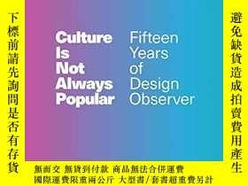 二手書博民逛書店Culture罕見Is Not Always PopularY256260 Michael Bierut Th