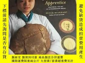 二手書博民逛書店The罕見Bread Baker Apprentice(英文原版