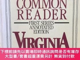 二手書博民逛書店The罕見common reader first series annotated edition -- 伍爾夫《