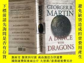 二手書博民逛書店英文原版罕見A Dance with Dragons 魔龍的狂舞