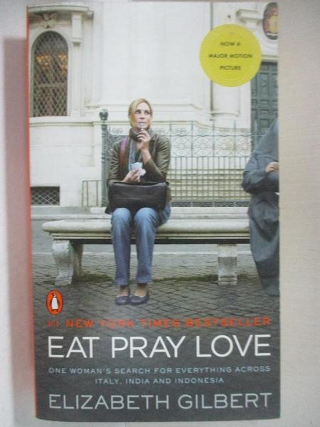 【書寶二手書T5/一般小說_B89】Eat Pray Love_Elizabeth Gilbert