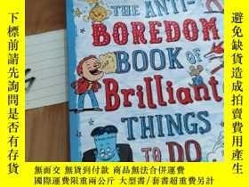 二手書博民逛書店英文原版繪本The罕見Anti-Boredom Book of Brillia對抗無聊Y15335 見圖 見圖