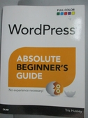 【書寶二手書T5/電腦_YCX】WordPress Absolute Beginner s Guide_Tris Hus
