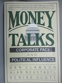【書寶二手書T2/政治_BTP】Money Talks_Dan Clawson, Alan Neustadtl, Denise Scott