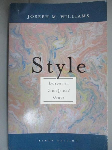 【書寶二手書T1/原文書_NMK】Style: Lessons in Clarity and... (9th Edition)_Williams