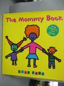 【書寶二手書T8/原文小說_ZJC】The Mommy Book_Parr, Todd