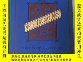 二手書博民逛書店1893年罕見  Self-Taught Men : Their Life and Work 12幅木刻版畫Y