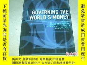 二手書博民逛書店Governing罕見the World s Money 統治世