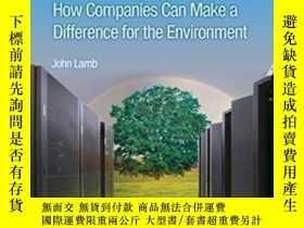 二手書博民逛書店The罕見Greening Of It: How Companies Can Make A Difference
