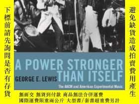二手書博民逛書店A罕見Power Stronger Than ItselfY364153 George E. Lewis Un