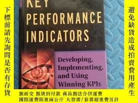 二手書博民逛書店Key罕見Performance Indicators Developing, Implementing, And