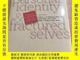 二手書博民逛書店personal罕見identity fractured selves個人身份分裂的自我Y25607
