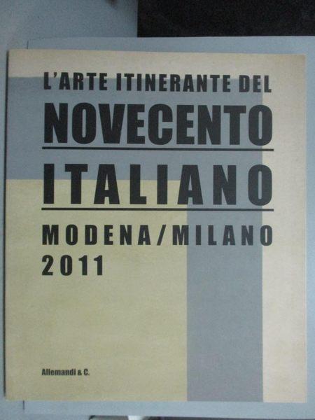 【書寶二手書T8/藝術_ZIK】L Arte itinerante del Novecento Italiano. Mo