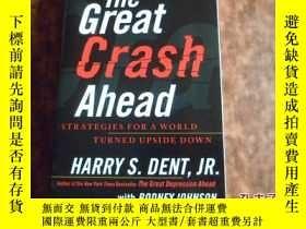 二手書博民逛書店The罕見Great Crash AheadY17030 den