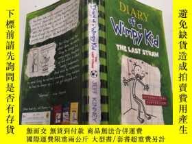 二手書博民逛書店diary罕見of a wimpy kid the last straw:《懦弱孩子的日記最後一根稻草》Y20