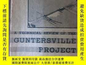 二手書博民逛書店a罕見technical review of the guntersville project(岡特斯維爾項目的技