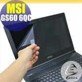 【Ezstick】MSI GS60 6QC 特殊規格 專用 靜電式筆電LCD液晶螢幕貼 (可選鏡面或霧面)
