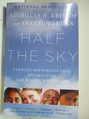 【書寶二手書T4/原文書_BDD】Half the Sky-Turning Oppression into…_Kristof, Nicholas D