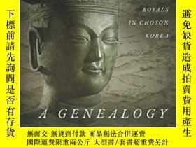 二手書博民逛書店A罕見Genealogy Of DissentY256260 Eugene Y. Park Stanford