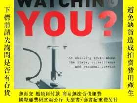 二手書博民逛書店誰在看着你?關於國家、監視和個人自由的真相罕見Who s Wat