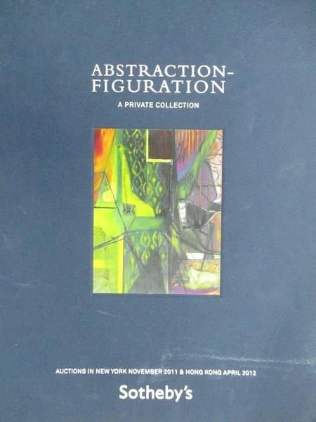 【書寶二手書T5/收藏_DX8】Sotheby s_Abstraction-Figuration A Private Collection
