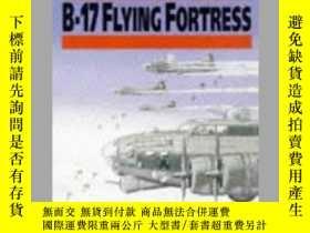 二手書博民逛書店Claims罕見to Fame B-17 Flying Fortress (damaged)-聲名鵲起的B-17飛